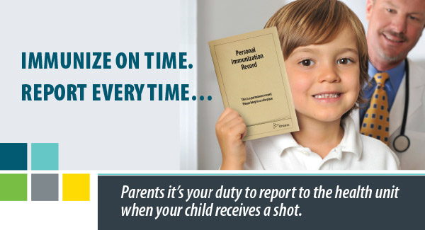 Immunize on time...report every time