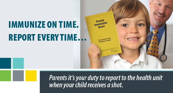 Photo of child holding immunization record, text reading Immunize on time, report every time