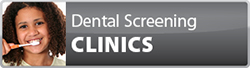 Dental Screening Clinic button