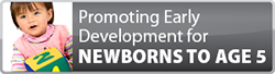 Promoting Early Developement for Newborns to Age 5 logo
