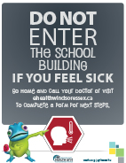 Do not enter the school building if you feel sick