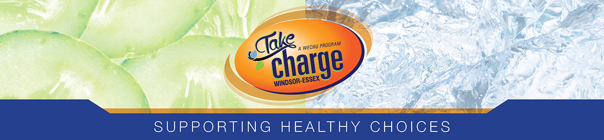 Take Charge Windsor Essex Banner - Supporting Healthy Choices