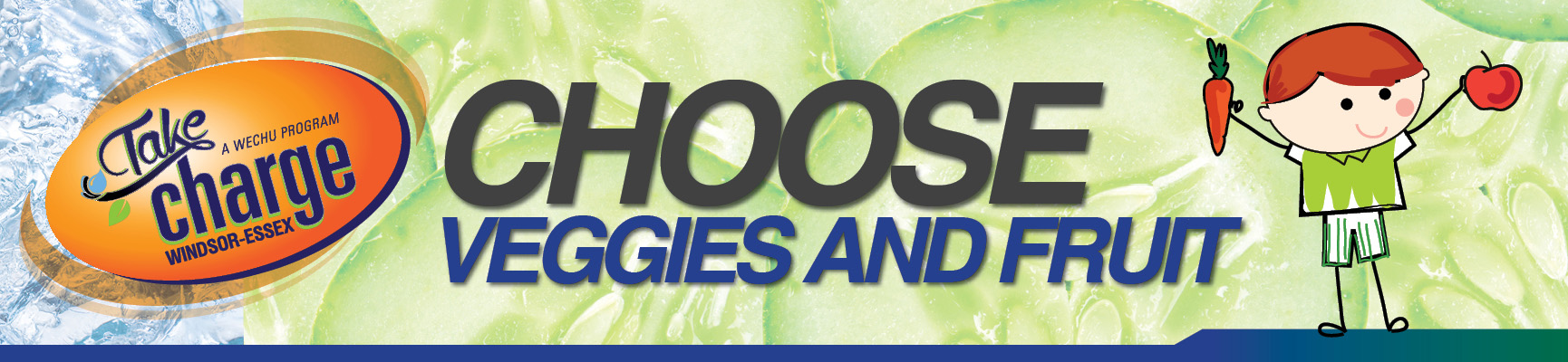 Take Charge - Choose Veggies and fruit banner