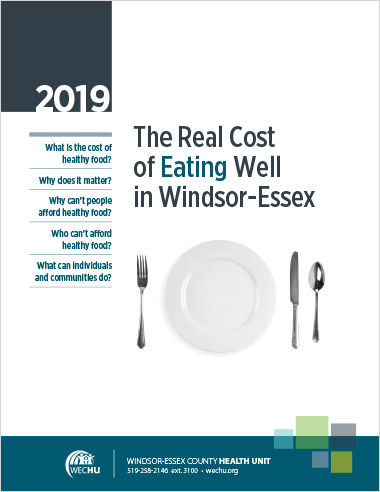 Cover image of The Real Cost of Eating Well in Windsor-Essex 2019 Report