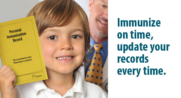 Immunize on time, update your records.