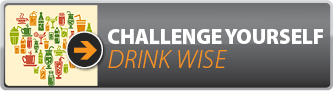 Challenge yourself : Drink Wise Button